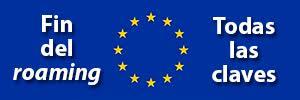 fin del recargo por roaming en Europa